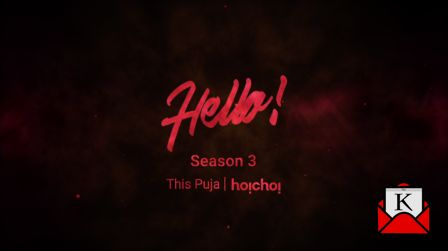 Third Season of Hello to Release on Pujo 2019
